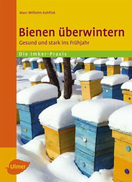 bienen berwintern ebook epub von marc wilhelm kohfink. Black Bedroom Furniture Sets. Home Design Ideas