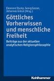 Göttliches Vorherwissen und menschliche Freiheit (eBook, PDF)