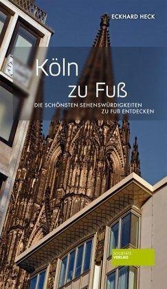 Köln zu Fuß