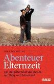 Abenteuer Elternzeit (eBook, ePUB)