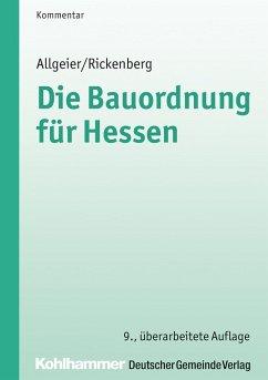 Die Bauordnung für Hessen (eBook, PDF) - Allgeier, Erich; Rickenberg, Hans