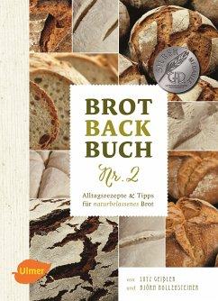 Brotbackbuch Nr. 2 (eBook, PDF) - Geißler, Lutz; Hollensteiner, Björn