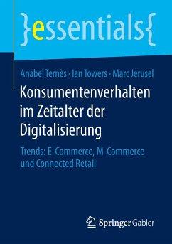 Konsumentenverhalten im Zeitalter der Digitalis...