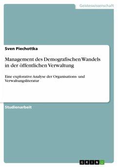 Management des Demografischen Wandels in der öffentlichen Verwaltung (eBook, ePUB)