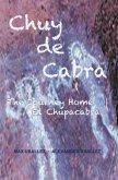 Chuy de Cabra The Journey Home • El Chupacabra (eBook, ePUB)