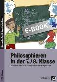 Philosophieren in der 7./8. Klasse (eBook, PDF)