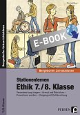 Stationenlernen Ethik 7./8. Klasse (eBook, PDF)