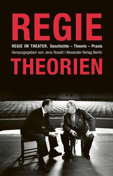 Regie im Theater. Regietheorien (eBook, ePUB)