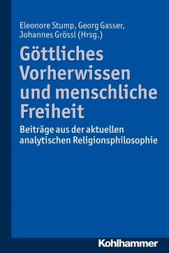 Göttliches Vorherwissen und menschliche Freiheit (eBook, ePUB)