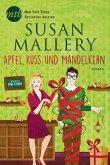 Apfel, Kuss und Mandelkern / Fool's Gold Bd.14