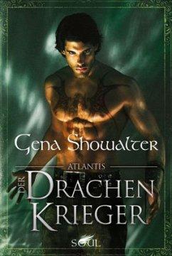 Der Drachenkrieger / Juwel von Atlantis Bd.1 - Showalter, Gena