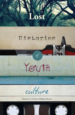 Lost Histories of Youth Culture