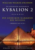 Kybalion 2 - Die geheimen Kammern des Wissens, 4 Audio-CDs