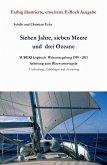 Sieben Jahre, sieben Meere und drei Ozeane (eBook, ePUB)