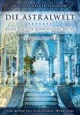 Die Astralwelt - Reisen durch die feinstofflichen Welten, 2 Audio-CDs
