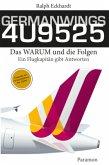 GERMANWINGS 4U9525 -Das WARUM und die Folgen