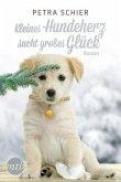 Kleines Hundeherz sucht großes Glück / Der Weihnachtshund Bd.8