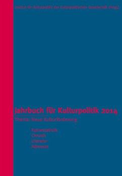 Jahrbuch für Kulturpolitik 2014