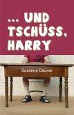 ... und tschüss, Harry (eBook, ePUB)