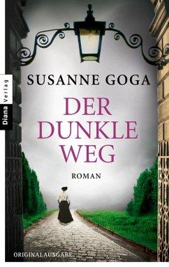 Der dunkle Weg (eBook, ePUB) - Goga, Susanne