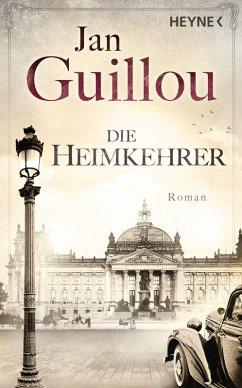 Die Heimkehrer / Brückenbauer Bd.3 (eBook, ePUB) - Guillou, Jan