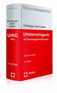 Urheberrechtsgesetz - Eichelberger, Jan;Wirth, Thomas;Seifert, Fedor