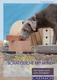 """""""SchaSu"""" - Schatzsuche mit Hund"""