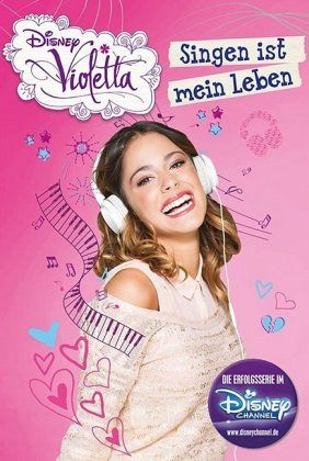 disney violetta singen ist mein leben violetta bd 6 von walt disney buch. Black Bedroom Furniture Sets. Home Design Ideas