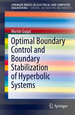 Optimal Boundary Control and Boundary Stabilization of Hyperbolic Systems - Gugat, Martin