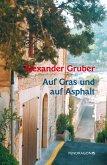 Auf Gras und auf Asphalt (eBook, ePUB)