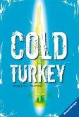 Cold Turkey (Mängelexemplar)