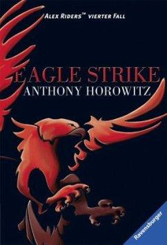 Eagle Strike / Alex Rider Bd.4 (Mängelexemplar) - Horowitz, Anthony
