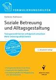 Formulierungshilfen Soziale Betreuung und Alltagsgestaltung (eBook, PDF)