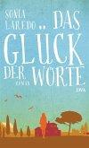 Das Glück der Worte (eBook, ePUB)