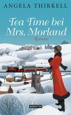 Tea Time bei Mrs. Morland (eBook, ePUB)