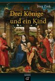 Drei Könige und ein Kind (eBook, ePUB)