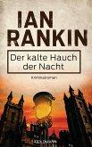 Der kalte Hauch der Nacht / Inspektor Rebus Bd.11 (eBook, ePUB)