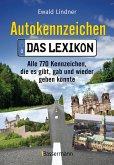 Autokennzeichen - Das aktuellste und umfangreichste Lexikon (eBook, ePUB)