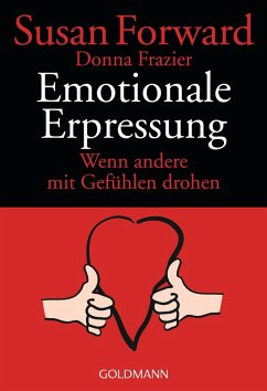 Emotionale Erpressung (eBook, ePUB) - Forward, Susan; Frazier Glynn, Donna