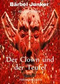 Der Clown und der Teufel (eBook, ePUB)