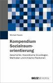 Kompendium Sozialraumorientierung (eBook, PDF)