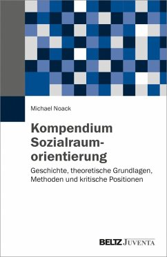 Kompendium Sozialraumorientierung (eBook, PDF) - Noack, Michael