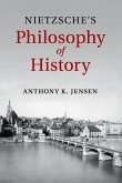Nietzsche's Philosophy of History