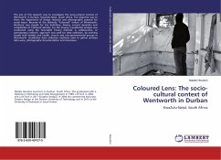 Coloured Lens: The socio-cultural context of Wentworth in Durban
