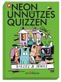 NEON Unnützes Quizzen: Dieses & Jenes