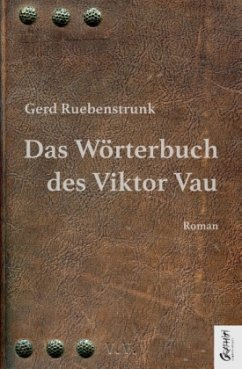 Das Wörterbuch des Viktor Vau - Ruebenstrunk, Gerd