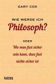 Wie werde ich Philosoph? (eBook, ePUB)