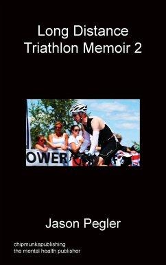 Long Distance Triathlon Memoir 2
