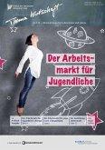Der Arbeitsmarkt für Jugendliche (eBook, PDF)