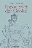 Theoderich der Große (eBook, ePUB)
